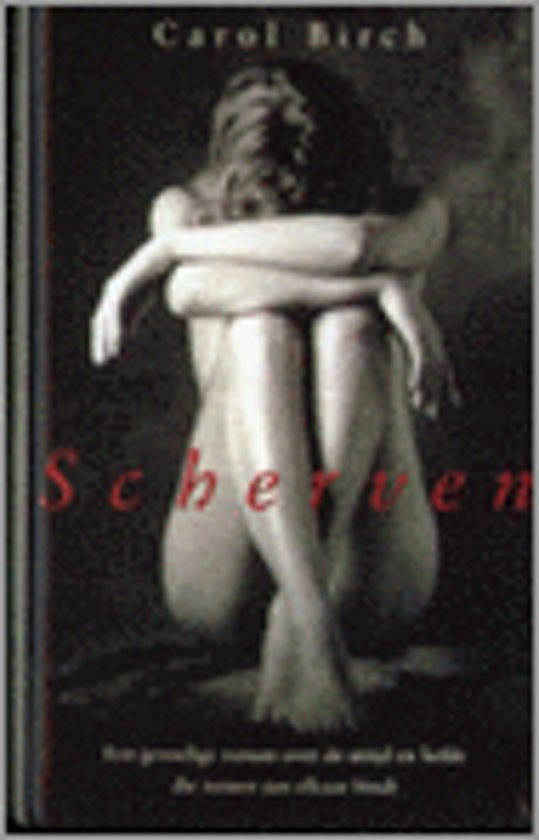 Scherven - Carol Birch |
