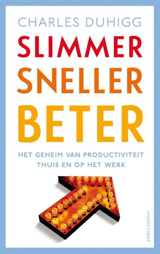 Boek cover Slimmer sneller beter van Charles Duhigg (Paperback)