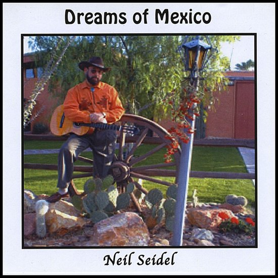 Dreams of Mexico