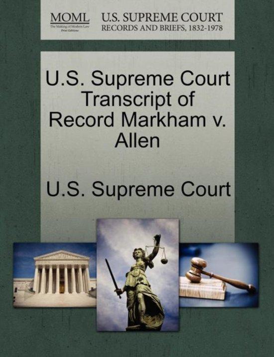 U.S. Supreme Court Transcript of Record Markham V. Allen