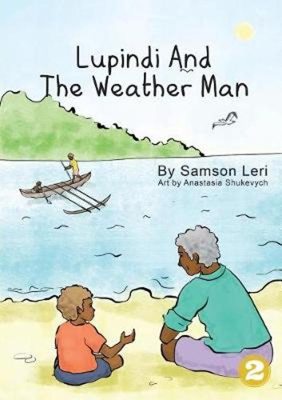 Lupindi and the Weather Man
