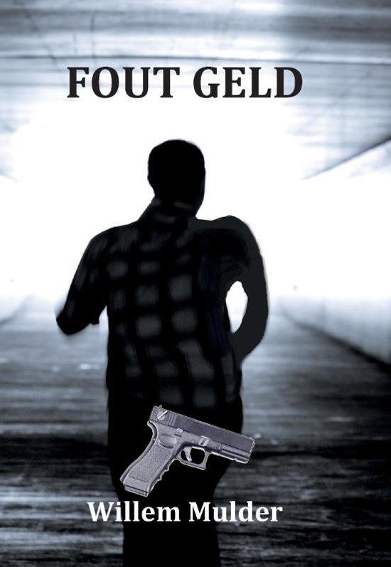Fout Geld - Willem Mulder  