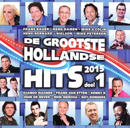 Grootste Hollandse Hits 2015 Deel 1