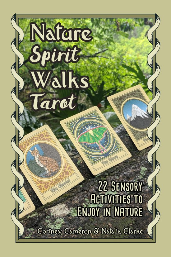 Nature Spirit Walks Tarot: 22 Sensory Activities to Enjoy in Nature