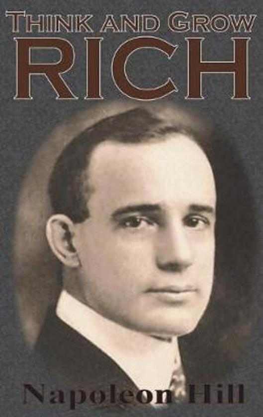 Boek cover Think and Grow Rich van Napoleon Hill (Hardcover)