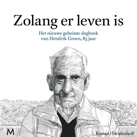 Boek cover Zolang er leven is van Hendrik Groen (Onbekend)