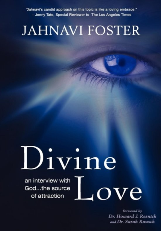 Divine Love - An Interview with God - The Source of Attraction