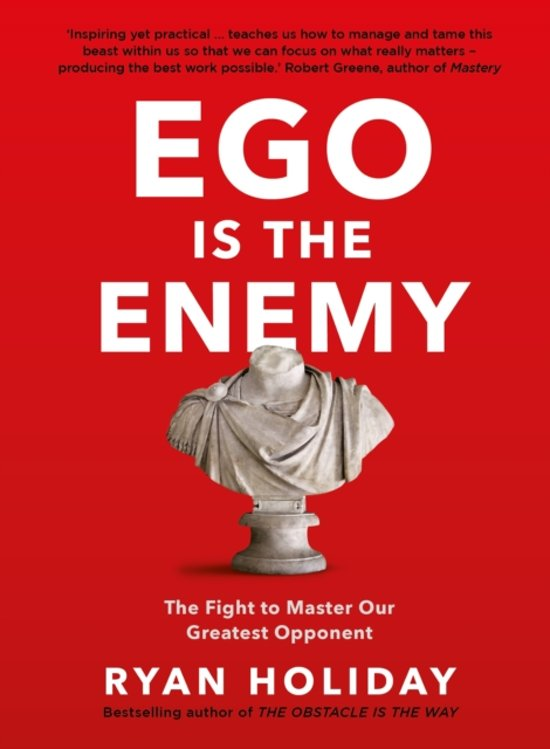 Boek cover Ego is the Enemy van Ryan Holiday (Paperback)