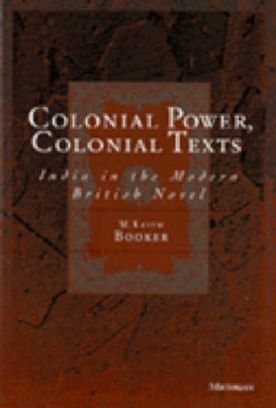 Colonial Power, Colonial Texts