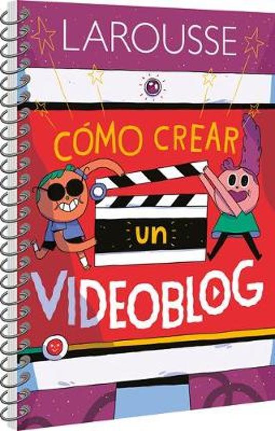 C�mo Crear Un Videoblog