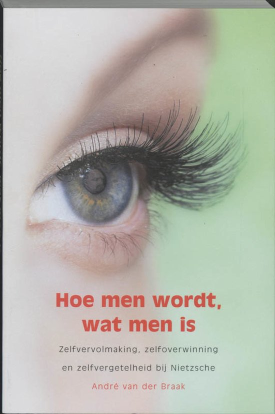 Hoe Men Wordt, Wat Men Is