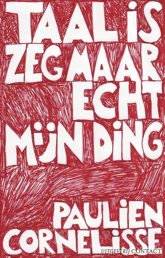 Boek cover Taal Is Zeg Maar Echt Mijn Ding van Paulien Cornelisse (Paperback)