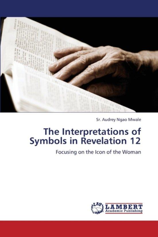 Bol The Interpretations Of Symbols In Revelation 12 Mwale Sr