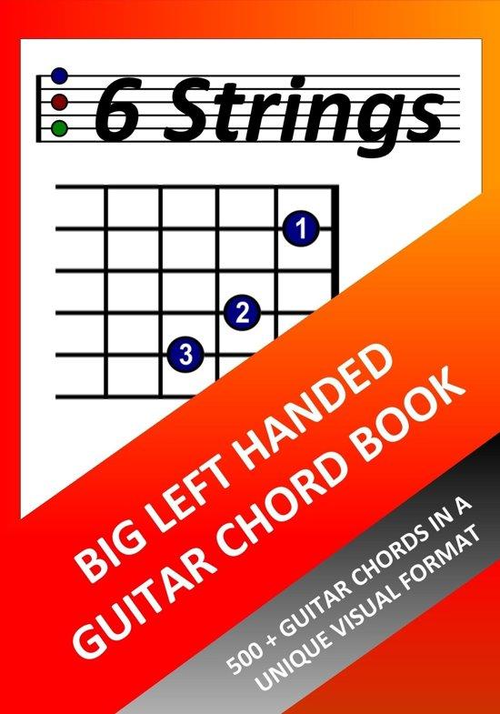 Bol Big Left Handed Guitar Chord Book 500 Guitar Chords In A