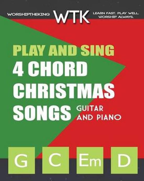 Bol Play And Sing 4 Chord Christmas Songs G C Em D Eric