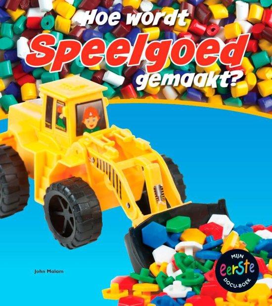 Hoe wordt gemaakt Hoe wordt speelgoed gemaakt