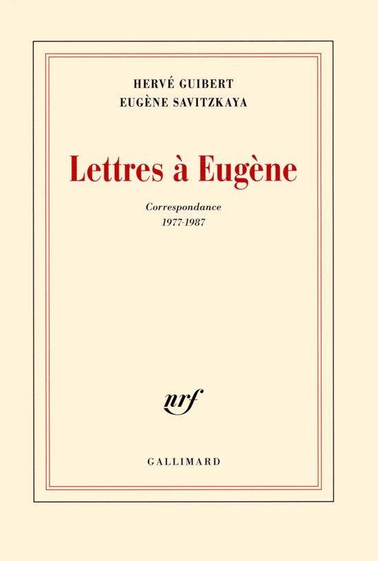 Lettres à Eugène (Correspondance 1977-1987)