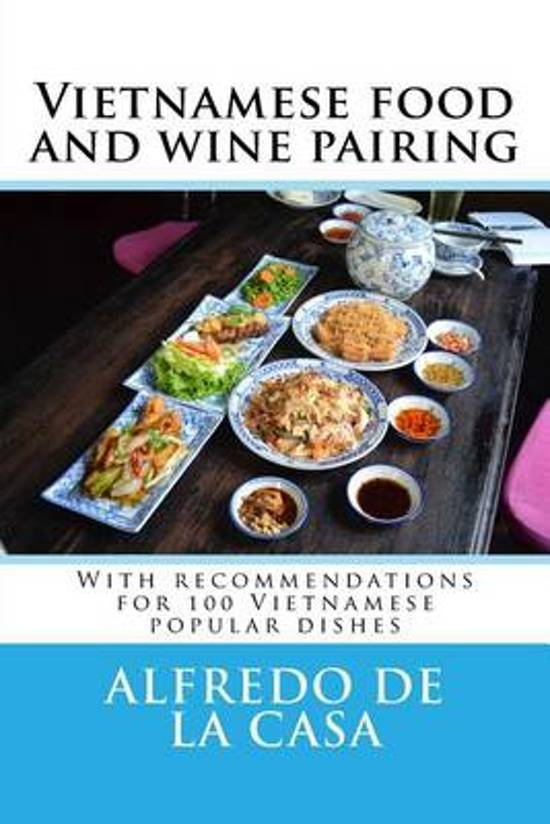 Vietnamese Food and Wine Pairing