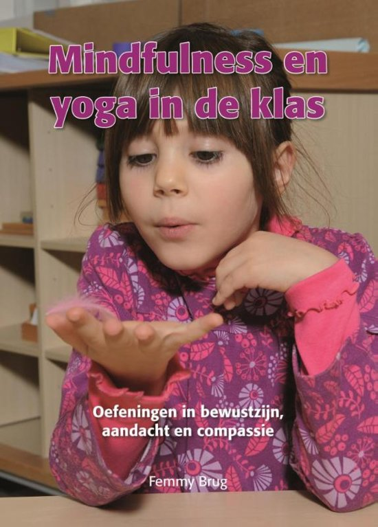 Minfulness en yoga in de klas
