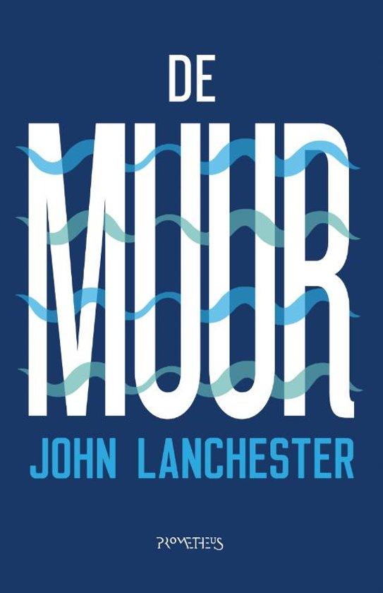 Boek cover De muur van John Lanchester (Paperback)