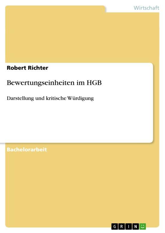 Bolcom Bewertungseinheiten Im Hgb Darstellung Und Kritische