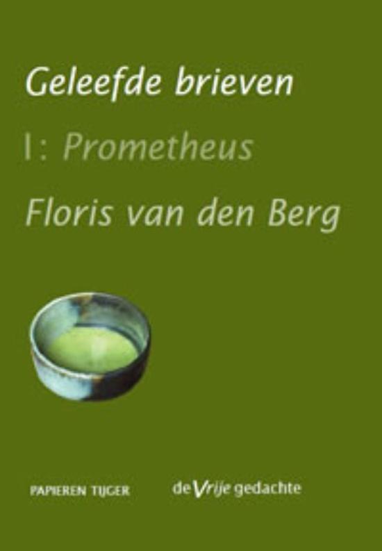 Geleefde brieven / deel 1 Prometeus