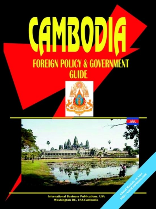 Cambodia Foreign Policy and Government Guide