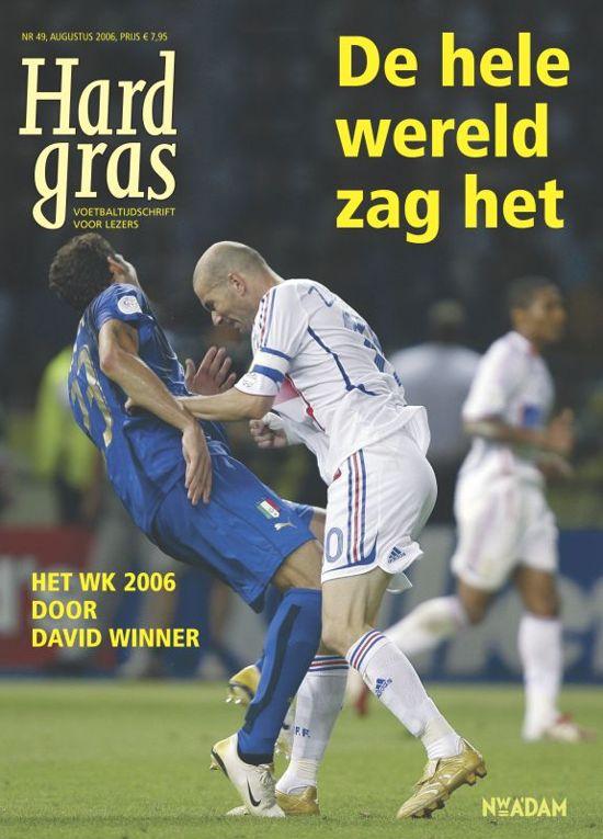 Cover van het boek 'Hard gras / 49 Augustus 2006'