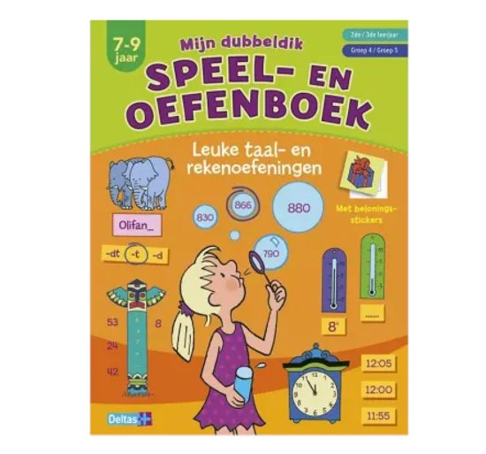 Mijn dubbeldik speel- en oefenboek (7-9 j.) - taal- en rekenoefeningen