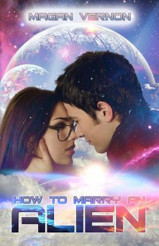 How to Marry an Alien