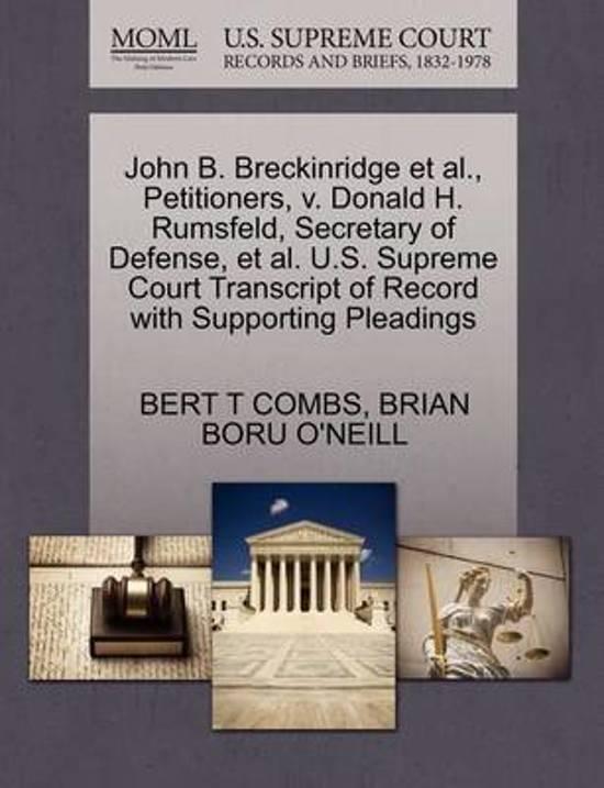 Boekomslag voor John B. Breckinridge et al., Petitioners, V. Donald H. Rumsfeld, Secretary of Defense, et al. U.S. Supreme Court Transcript of Record with Supporting Pleadings