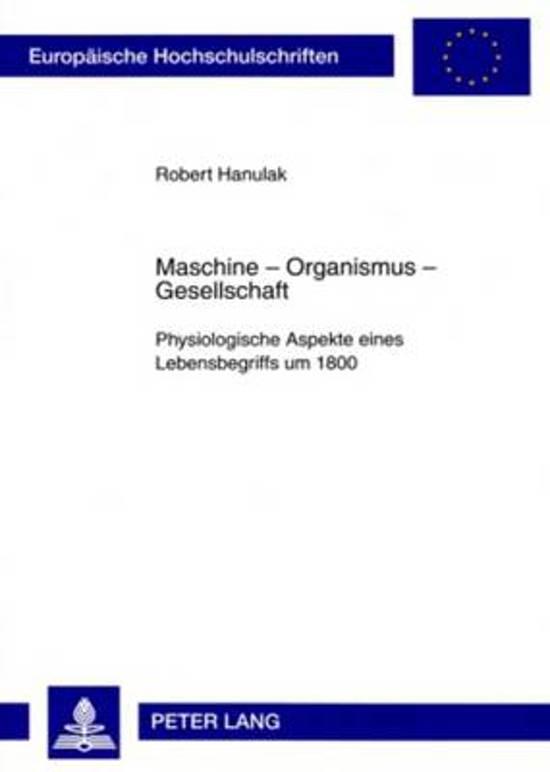 Maschine - Organismus - Gesellschaft