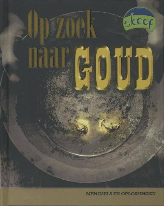 Skoop - Op zoek naar goud