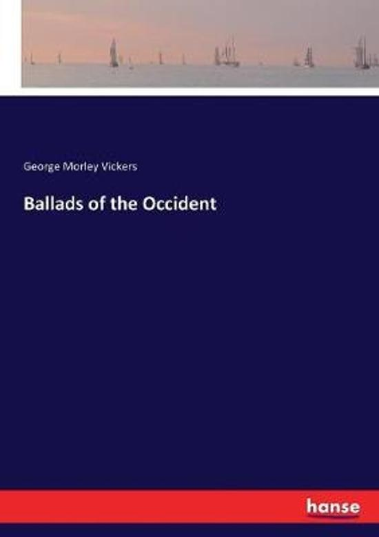 Ballads of the Occident