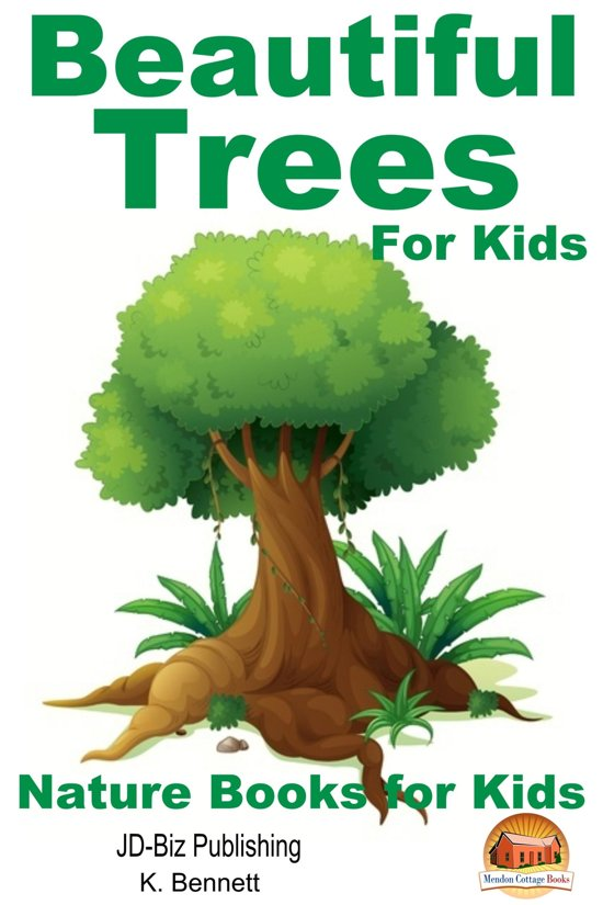 Beautiful Trees For Kids!