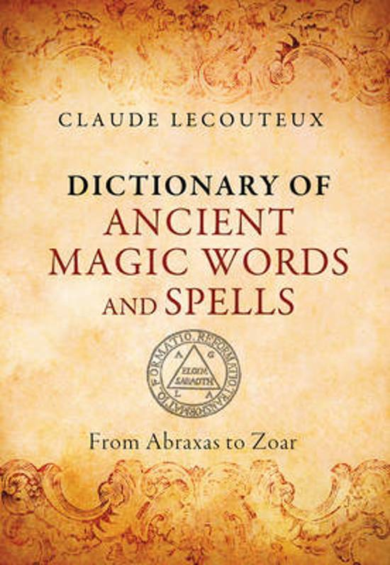 Bol Dictionary Of Ancient Magic Words And Spells Claude