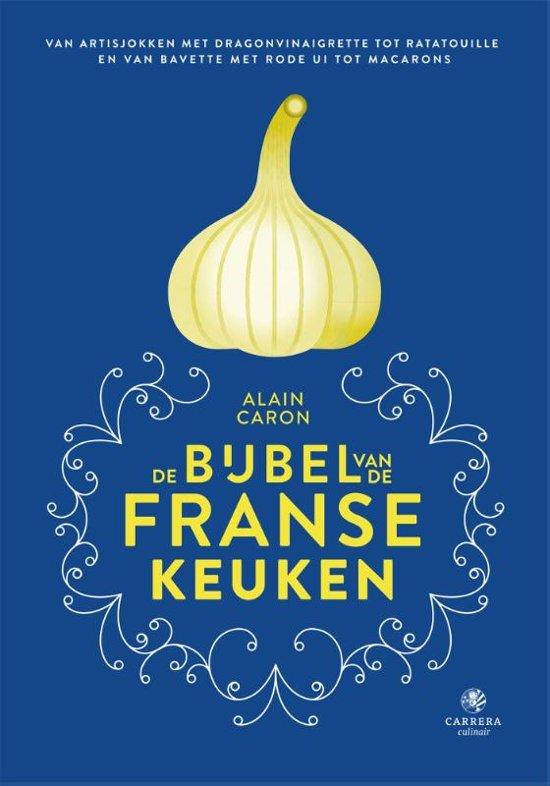 Boek cover De bijbel van de Franse keuken van Alain Caron (Hardcover)