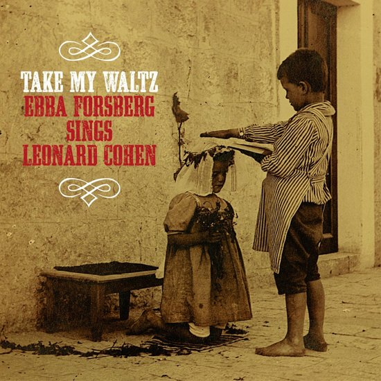 Take My Waltz; Sings Leonard Cohen