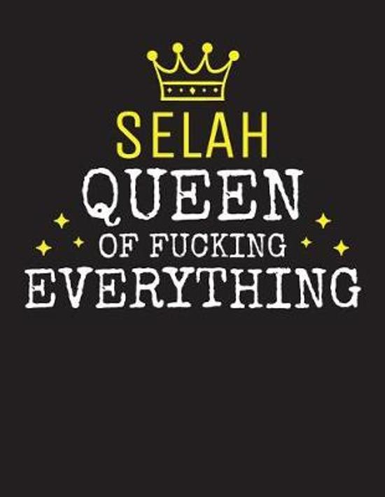SELAH - Queen Of Fucking Everything
