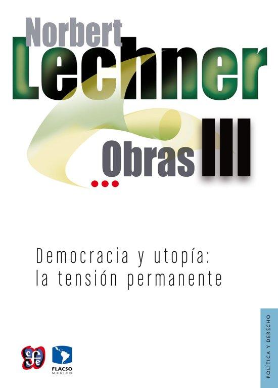 Obras III. Democracia y utopía