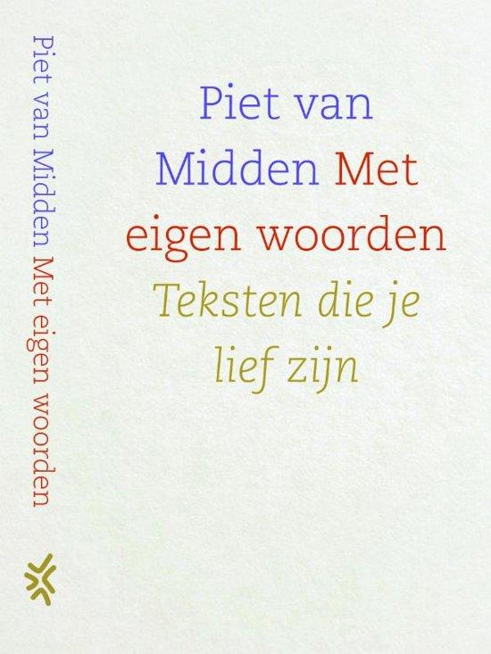 Boek cover Met eigen woorden van Piet van Midden (Hardcover)