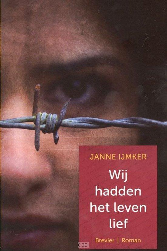 Bolcom Wij Hadden Het Leven Lief Ijmker Janne
