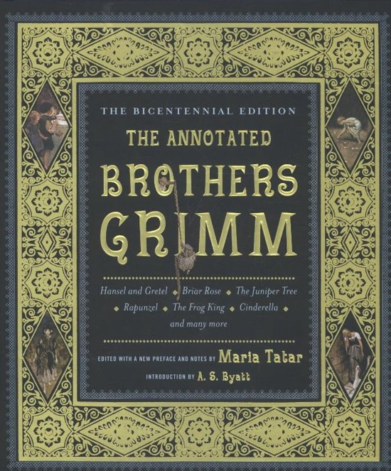Boek cover The Annotated Brothers Grimm - Bicentennial Edition van Jacob Grimm (Hardcover)