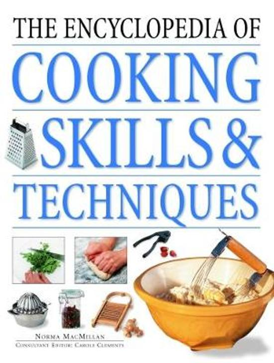 The Cooking Skills & Techniques, Encyclopedia of