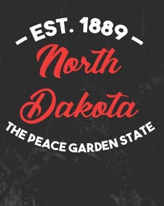 North Dakota The Peace Garden State
