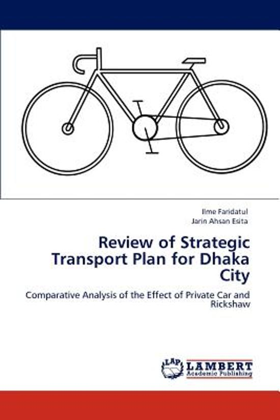 Review of Strategic Transport Plan for Dhaka City