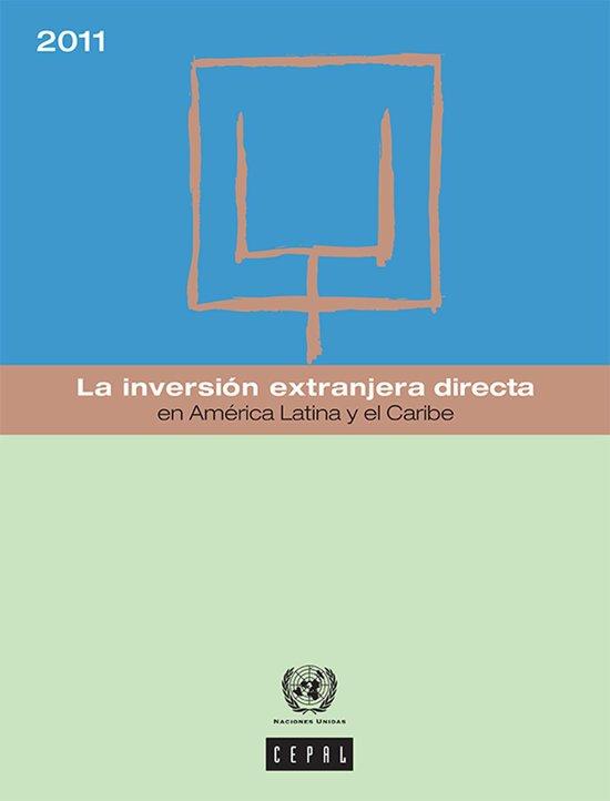 La inversion extranjera directa en América Latina y el Caribe 2011