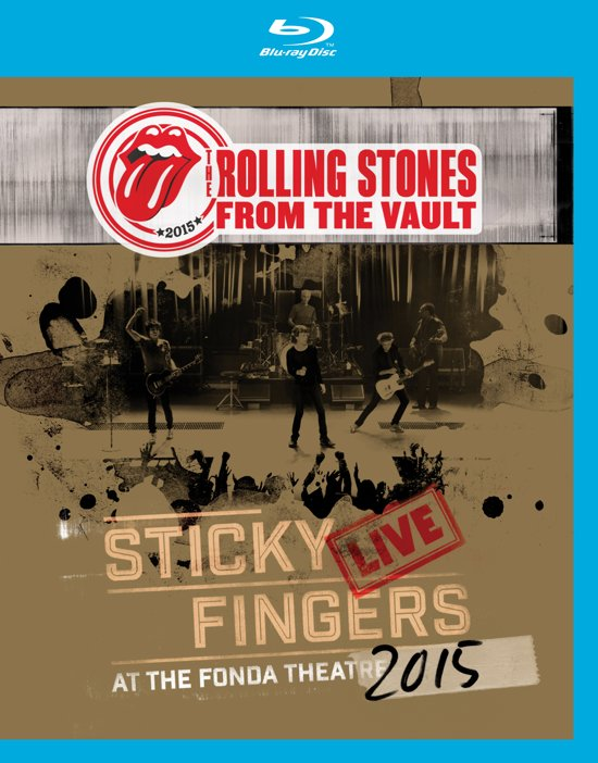 From The Vaults: Sticky Fingers – Live At The Fonda Theatre 2015 (Blu-Ray)