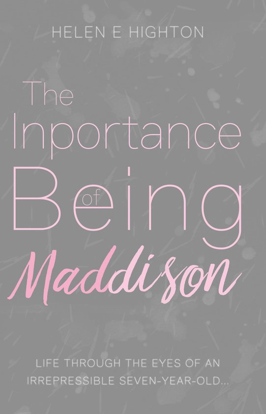 The Inportance of Being Maddison