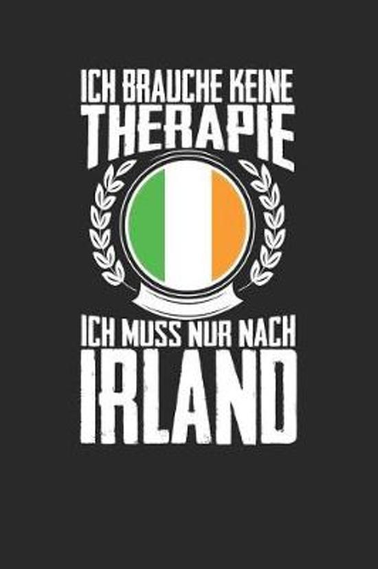 Ich brauche keine Therapie ich muss nur nach Irland